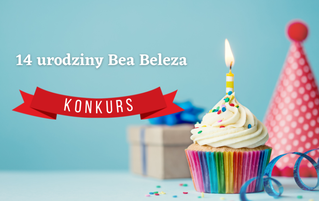 konkurs na 14. urodziny Bea Beleza
